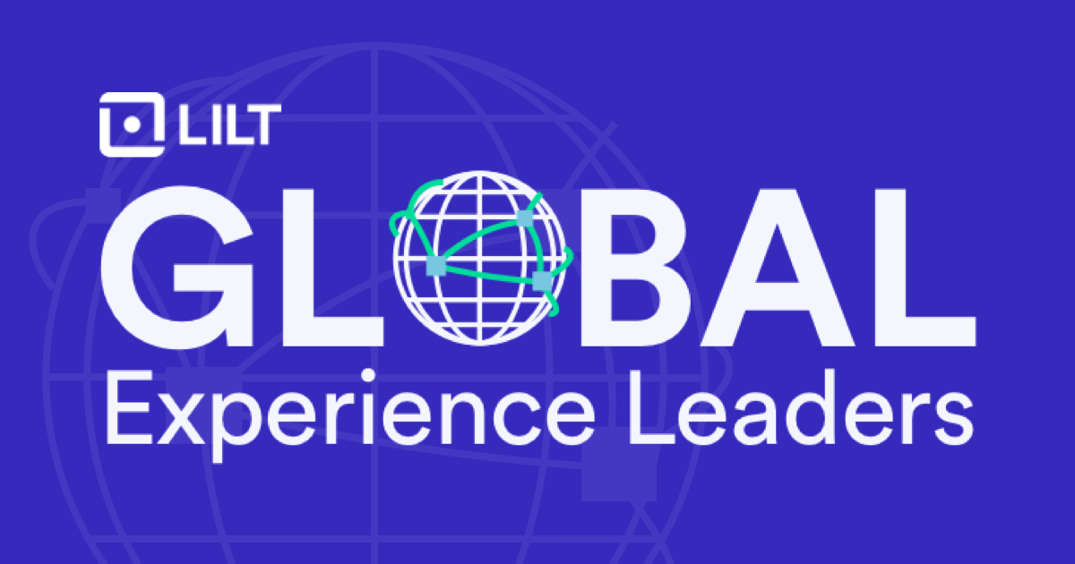 Lilt Global Experience Leaders